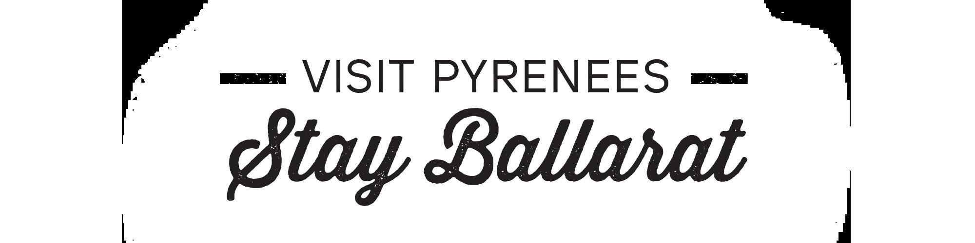 Stay Ballarat, Visit Pyrenees