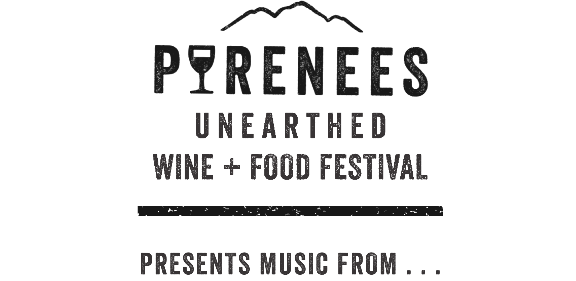 The Pyrenees Unearthed Festival Present Music from . . .
